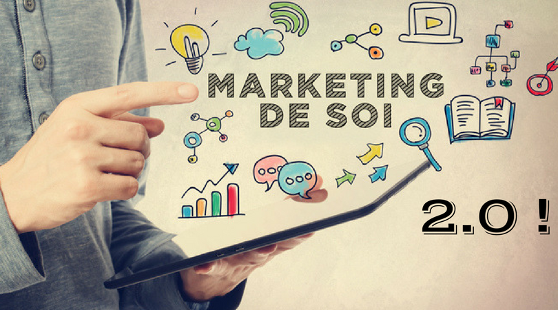 """Se mettre en avant"" VS ""se mettre en valeur"" avec le Marketing de soi 2.0"