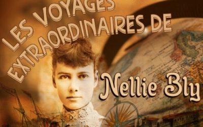 Nellie Bly : une femme déterminée et hors du commun !
